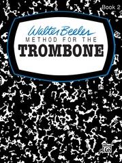 Walter Beeler Method for the Trombone, Book II