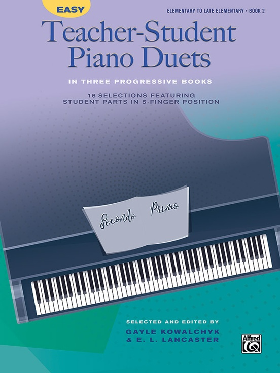 Easy Teacher-Student Piano Duets in Three Progressive Books, Book 2