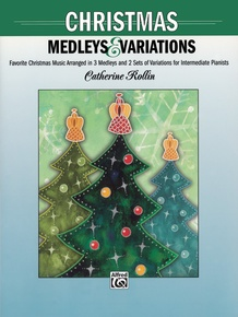 Christmas Medleys and Variations