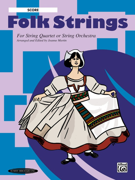 Folk Strings for String Quartet or String Orchestra