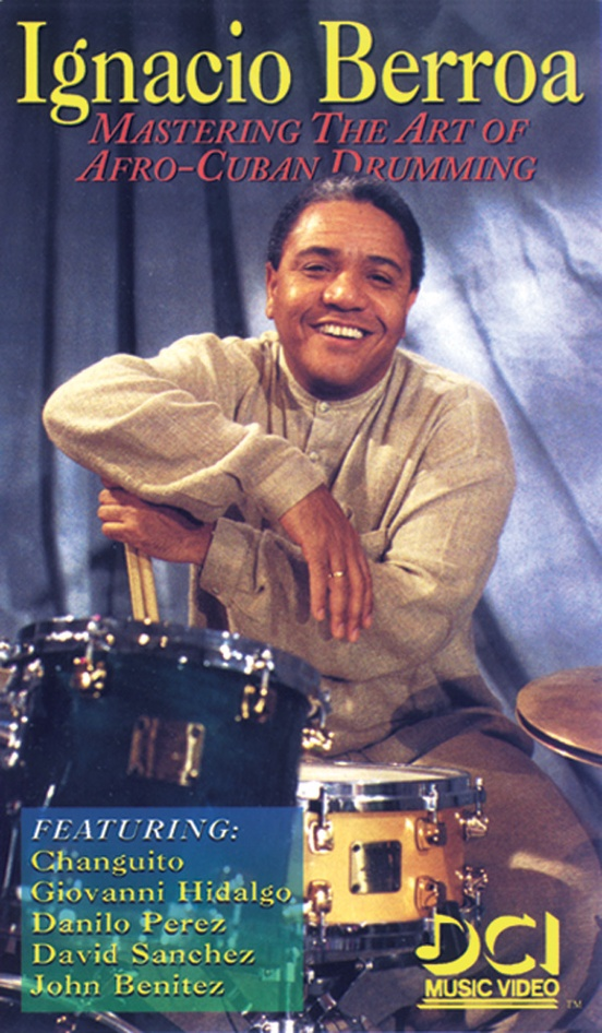 Ignacio Berroa: Mastering the Art of Afro-Cuban Drumming