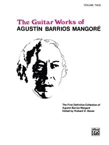 Guitar Works of Agustín Barrios Mangoré, Vol. II