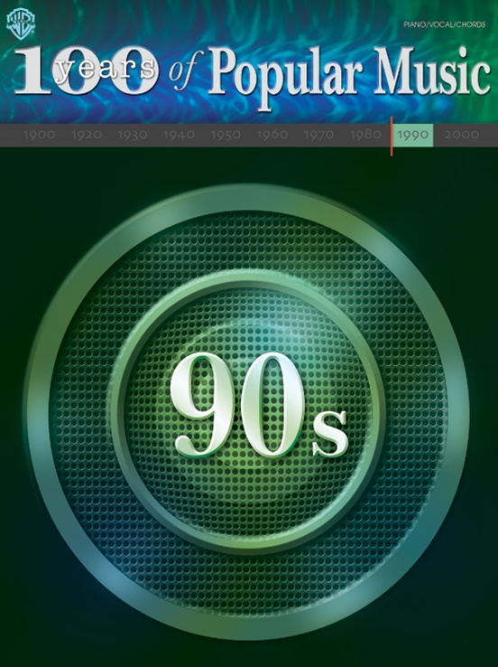 100 Years Of Popular Music 90s Piano Vocal Chords Book