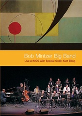 Bob Mintzer Big Band: Live at MCG