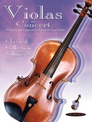 Violas in Concert: Classical Collection, Volume 2
