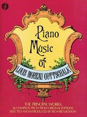 Piano Music of Louis Moureau Gottschalk