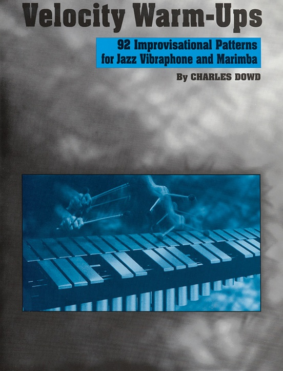 Velocity Warm-Ups for Jazz Vibraphone