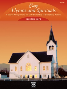 Easy Hymns and Spirituals, Book 1
