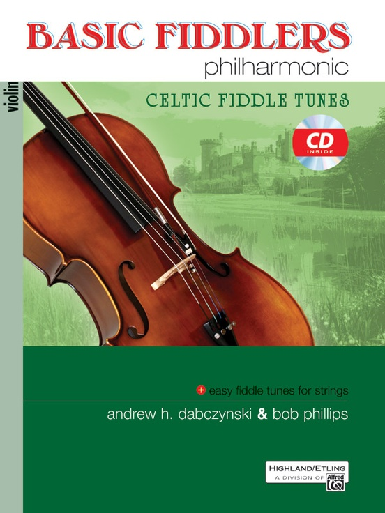 Basic Fiddlers Philharmonic Celtic Fiddle Tunes Violin Book Cd Andrew H Dabczynski