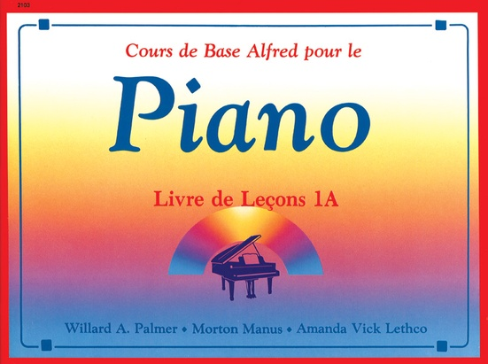 Alfred's Basic Piano Library: French Edition Lesson Book 1A