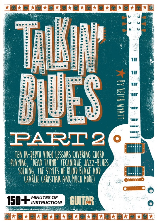Guitar World: Talkin' Blues, Part 2