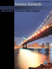 Dan Coates Popular Piano Library: Timeless Standards