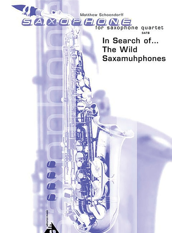 In Search of . . . The Wild Saxamuhphones