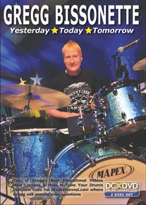 Gregg Bissonette: Yesterday, Today, Tomorrow