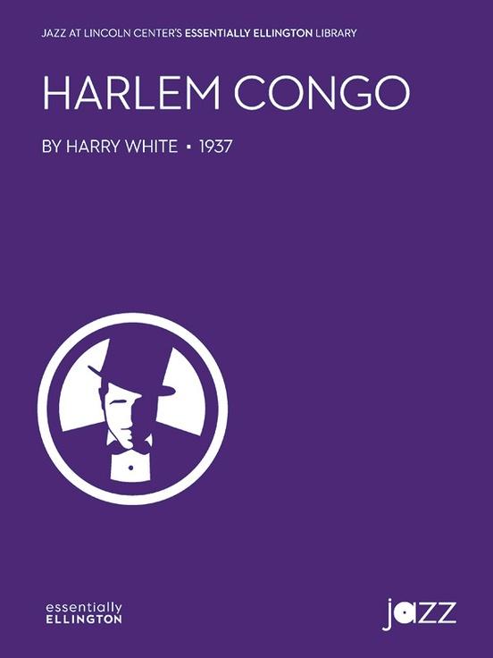 Harlem Congo Jazz Ensemble Conductor Score Parts Harry White