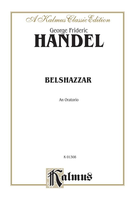 Belshazzar (1745), An Oratorio