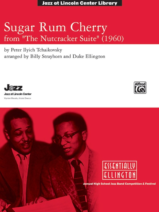 Sugar Rum Cherry (from The Nutcracker Suite)