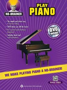 No-Brainer: Play Piano