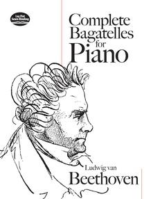 Bagatelles (Complete)