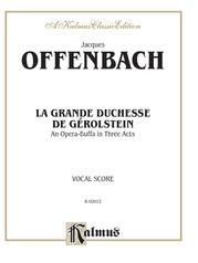 La Grande Duchesse de Gérolstein, An Opera Buffa in Three Acts