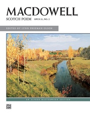 MacDowell: Scotch Poem, Opus 31, No. 2