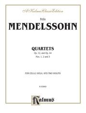String Quartets, Opus 12; Opus 44, Nos. 1, 2 & 3