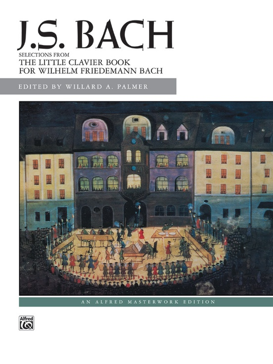 J. S. Bach: Little Clavier Book