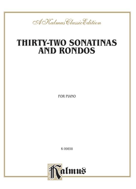 Thirty-Two Sonatinas & Rondos (Kleinmichel)
