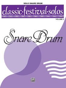 Classic Festival Solos (Snare Drum), Volume 2 Solo Book (Unaccompanied)
