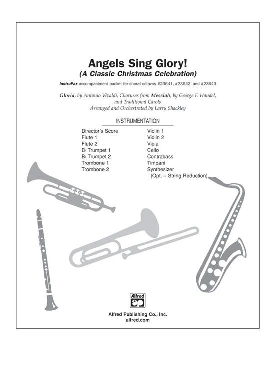 Angels Sing Glory! (A Classic Christmas Celebration)