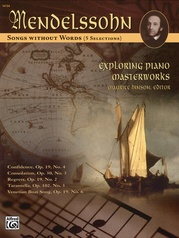 Exploring Piano Masterworks: Songs without Words (5 Selections)