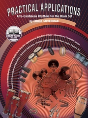 Practical Applications: Afro-Caribbean Rhythms for the Drumset