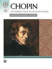 Chopin, An Introduction to His Piano Works