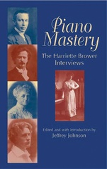 Piano Mastery: Talks with Paderewski, Hofmann, and Others