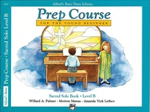 Alfred's Basic Piano Prep Course: Sacred Solo Book B