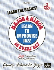 Jamey Aebersold Jazz, Volume 24: Learn to Improvise Jazz---Major & Minor in Every Key