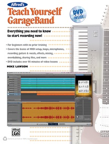 Alfred's Teach Yourself GarageBand