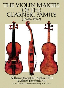 The Violin-Makers of the Guarneri Family