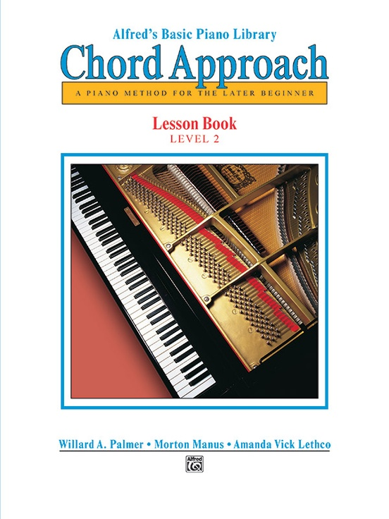 Alfred's Basic Piano: Chord Approach Lesson Book 2