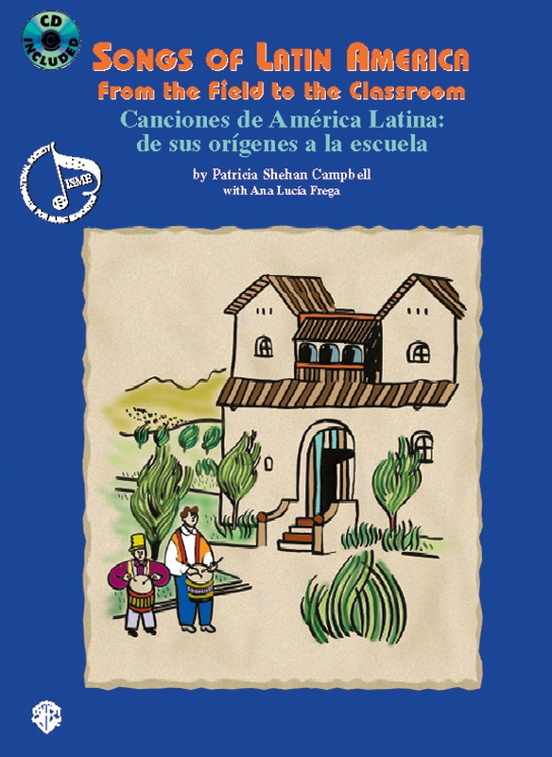 Songs of Latin America: From the Field to the Classroom