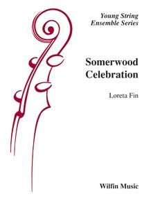 Somerwood Celebration