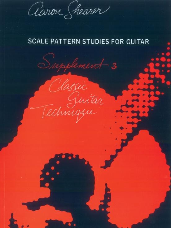 Classic Guitar Technique: Supplement 3