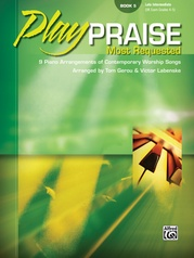 Play Praise: Most Requested, Book 5