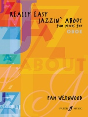 Really Easy Jazzin' About: Fun Pieces for Oboe