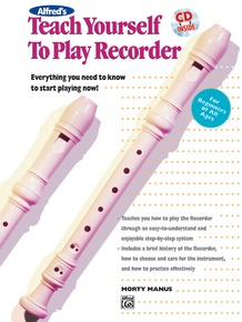 Alfred's Teach Yourself to Play Recorder