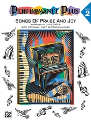 Performance Plus®: Dan Coates, Book 2: Songs of Praise & Joy