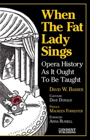 When the Fat Lady Sings