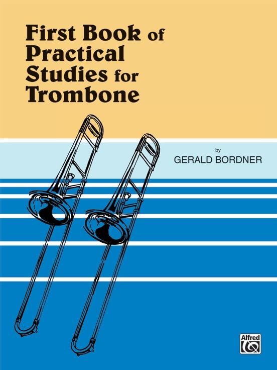 Practical Studies for Trombone, Book I
