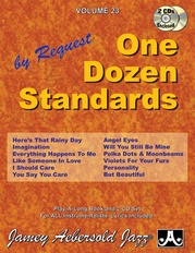 Jamey Aebersold Jazz, Volume 23: One Dozen Standards by Request