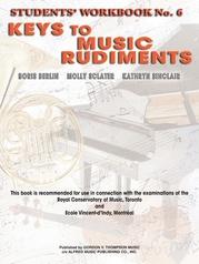 Keys to Music Rudiments: Students' Workbook No. 6